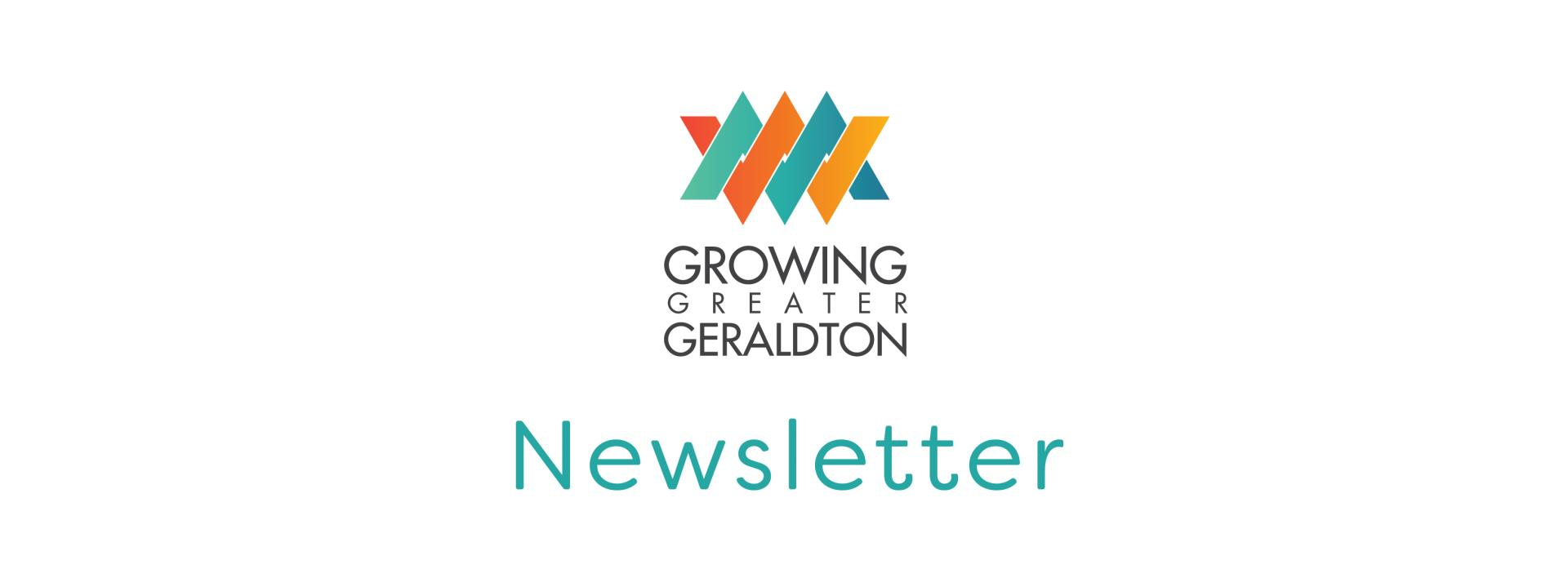 Growing Greater Geraldton Newsletter